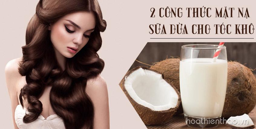 2 công thức mặt nạ sữa dừa cho tóc khô