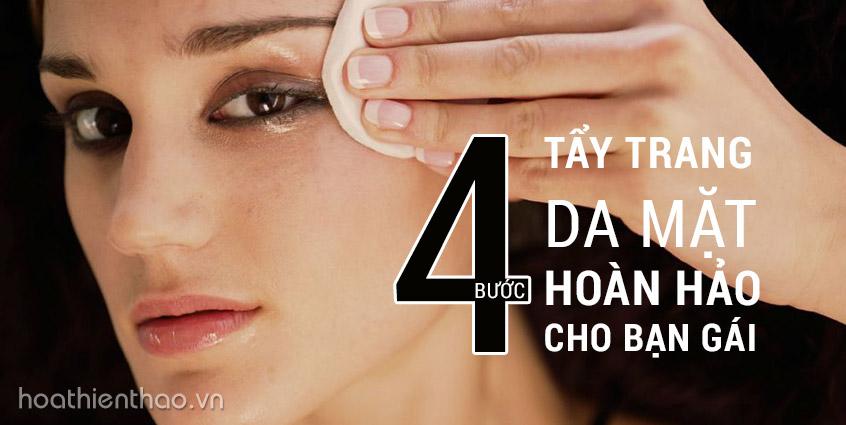 4 bước tẩy trang da mặt hoàn hảo cho bạn gái