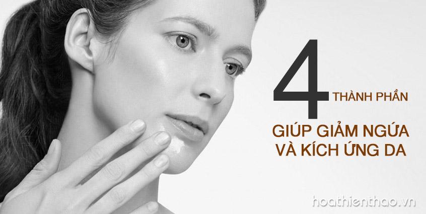 4 Thành phần giúp giảm ngứa và kích ứng da