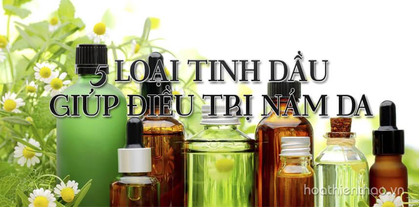 5 loại tinh dầu giúp điều trị nám da - Hoa Thiên Thảo