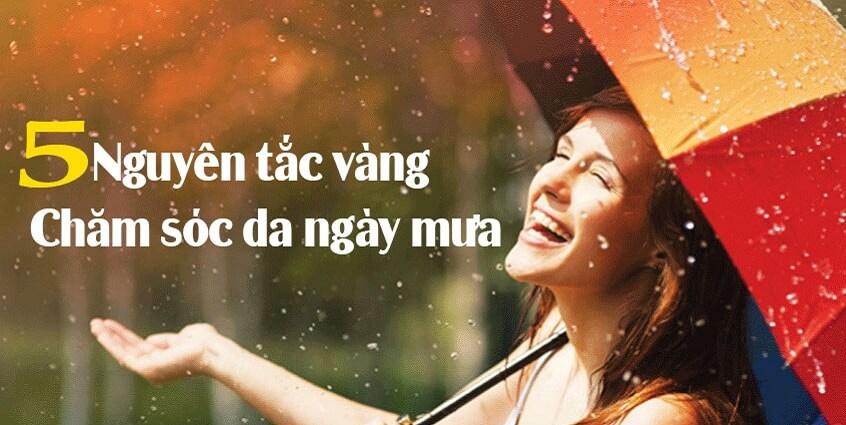 5 nguyên tắc vàng chăm sóc da ngày mưa