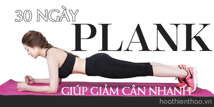 Bài tập Plank giúp giảm cân nhanh trong 30 ngày