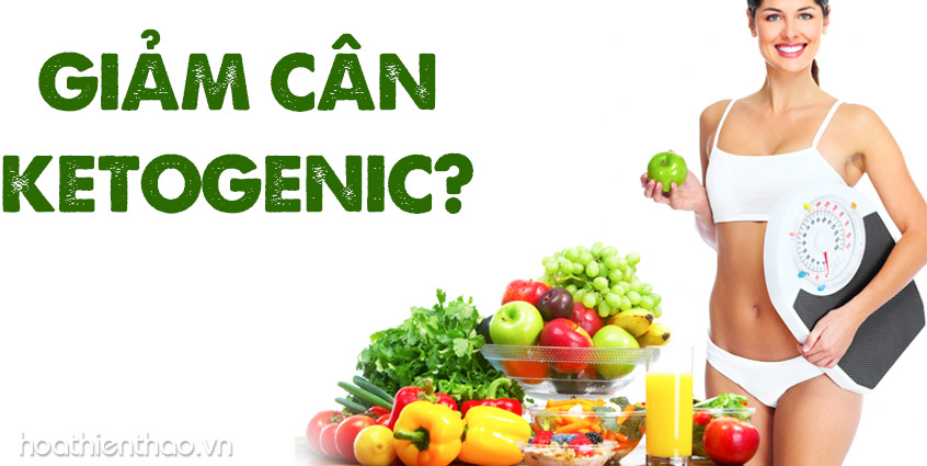 Bạn biết gì về chế độ giảm cân Ketogenic?