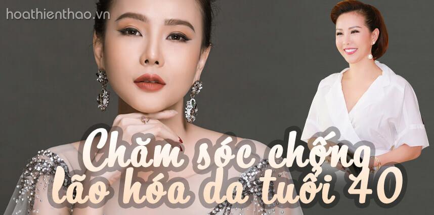 Bí quyết chống lão hóa da tuổi 40 - Hoa Thien Thao Cosmetics