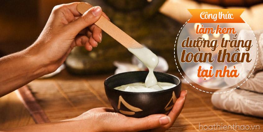 Cách làm kem dưỡng trắng toàn thân tại nhà