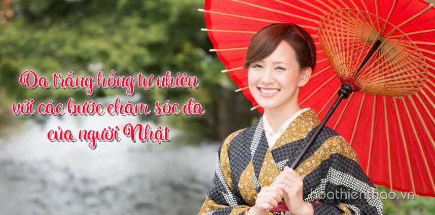 Da trắng hồng tự nhiên với các bước chăm sóc da của người Nhật - Hoa Thien Thao Cosmetics
