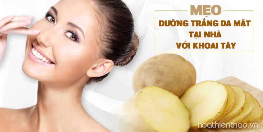 Mẹo dưỡng trắng da mặt với khoai tây tại nhà
