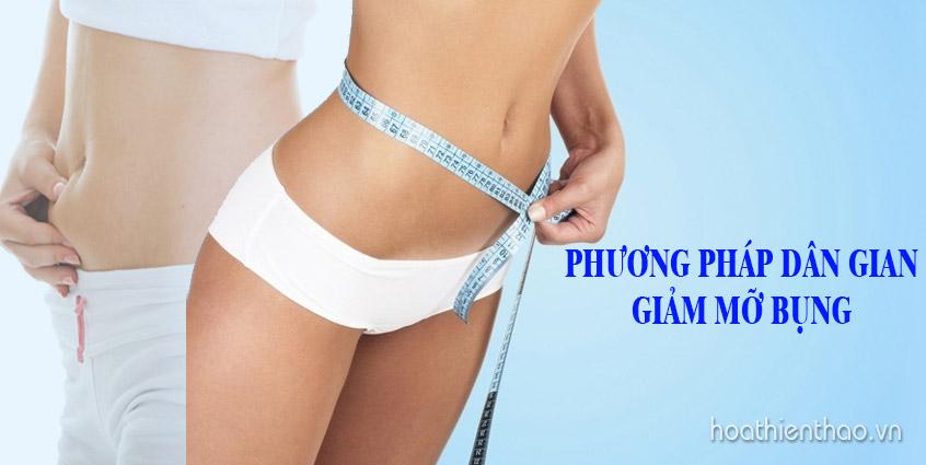 Mẹo giảm mỡ bụng theo phương pháp dân gian hiệu quả