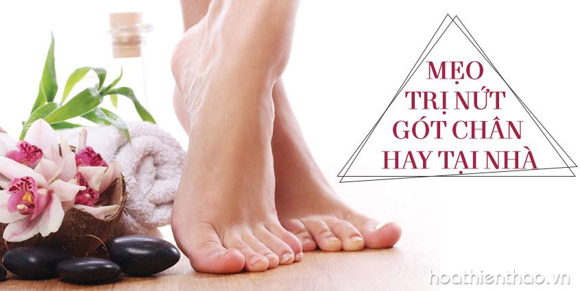 Mẹo trị nứt gót chân hiệu quả tại nhà