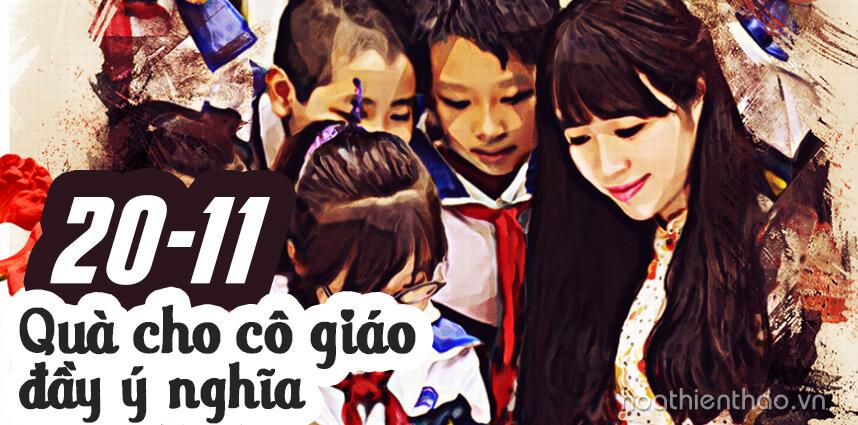 Món quà 20/11 cho cô giáo đầy ý nghĩa