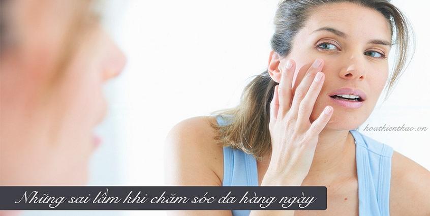 Những sai lầm khi chăm sóc da hàng ngày