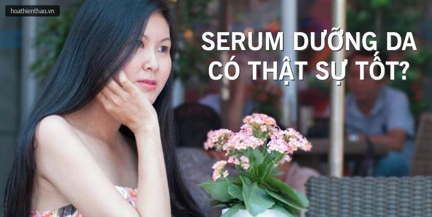 Serum dưỡng da có thật sự tốt?