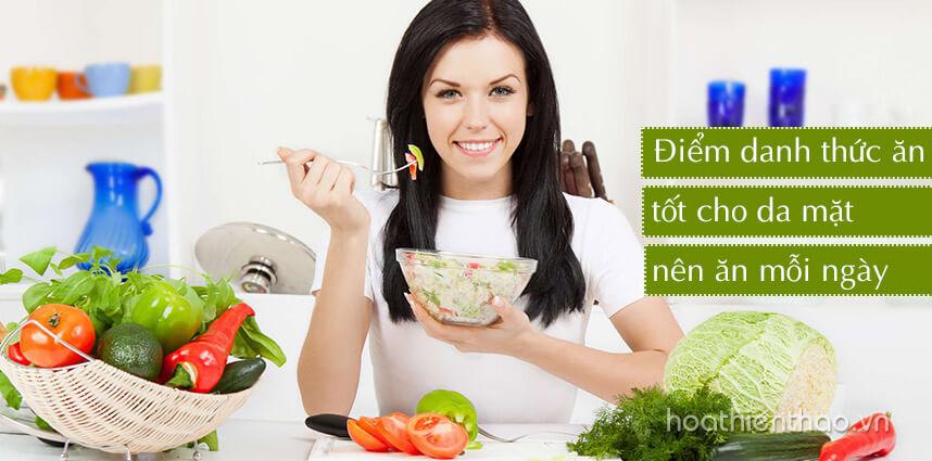 Thức ăn tốt cho da mặt nên ăn mỗi ngày - Hoa Thien Thao