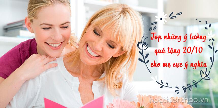 Top những ý tưởng quà tặng 20/10 cho mẹ cực ý nghĩa