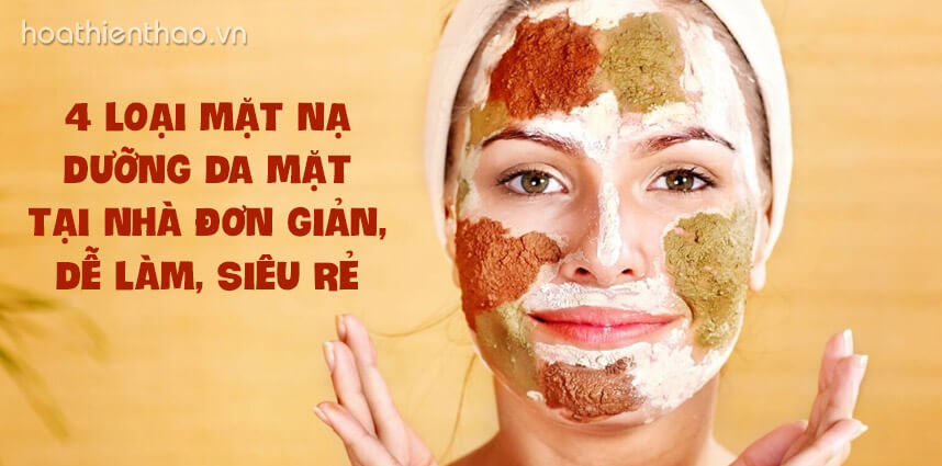 4 loại mặt nạ dưỡng da mặt tại nhà đơn giản, dễ làm, siêu rẻ - Hoa Thien Thao Cosmetics