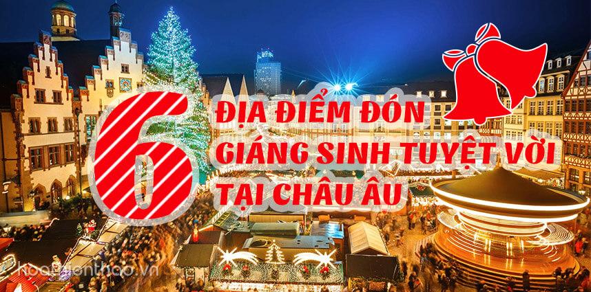 6 địa điểm đón Giáng sinh tuyệt vời tại châu Âu - Hoa Thien Thao Cosmetics
