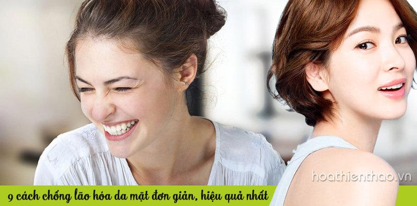 9 cách chống lão hóa da mặt đơn giản hiệu quả nhất 2019 - Hoa Thien Thao Cosmetics