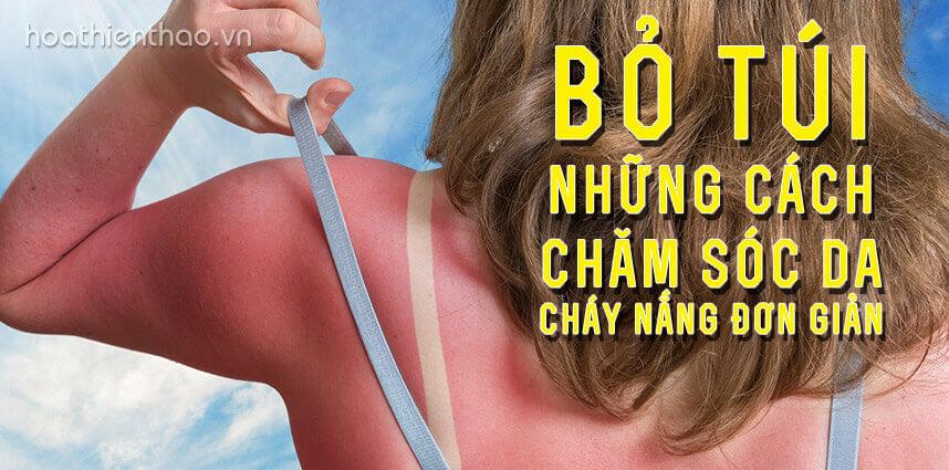 Cách chăm sóc da cháy nắng đơn giản - hoathienthaovn