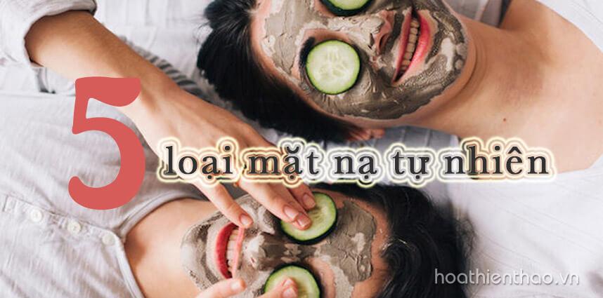 Cách làm trẻ hóa da mặt từ 5 loại mặt nạ tự nhiên - Hoa Thien Thao