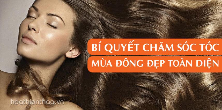 Chăm sóc tóc mùa đông đẹp toàn diện - Hoa Thien Thao Cosmetics