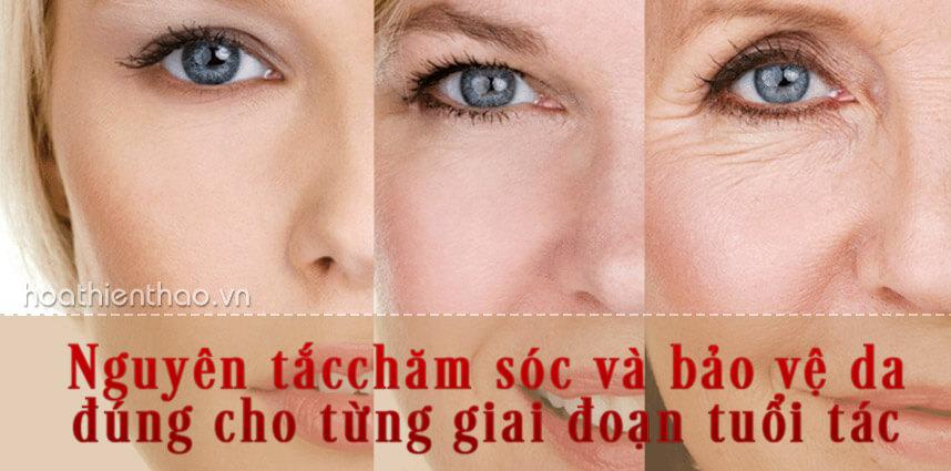 Chăm sóc và bảo vệ da đúng cho từng giai đoạn tuổi tác - hoathienthaovn