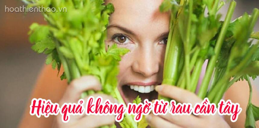 Hiệu quả không ngờ từ rau cần tây - Hoa Thien Thao Cosmetics