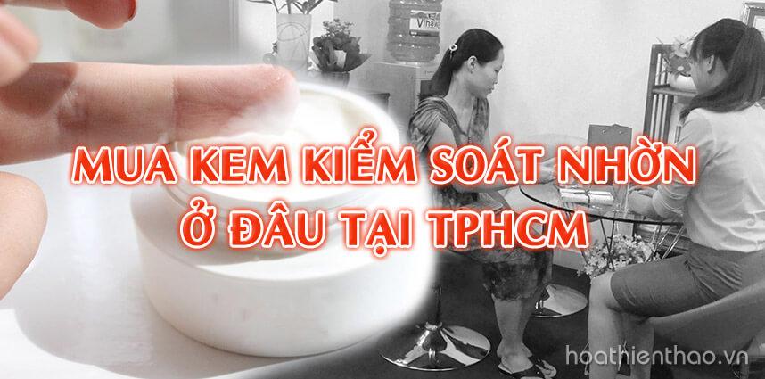 Mua kem kiểm soát nhờn ở đâu tại TPHCM - Hoa Thiên Thảo