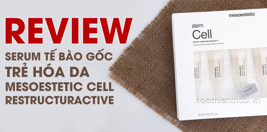 Review serum tế bào gốc trẻ hóa da Mesoestetic Stem Cell - Hoa Thiên Thảo