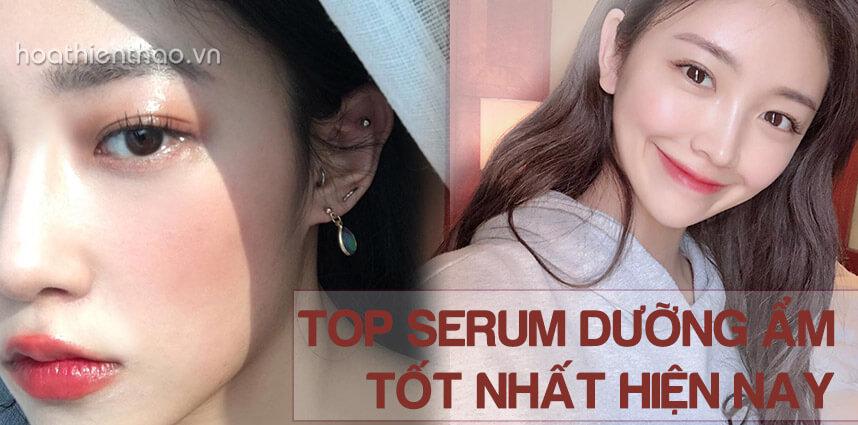 Serum dưỡng ẩm tốt nhất hiện nay - hoathienthaovn