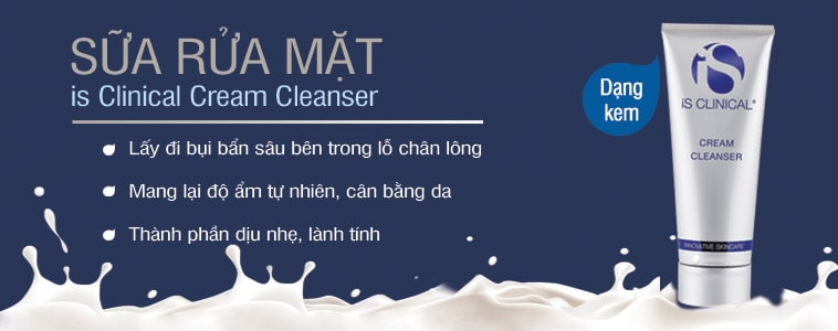 Kem rửa mặt iS Clinical Cream Cleanser